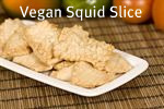 Vegan Squid Slice
